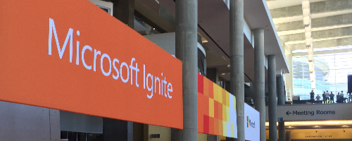 My Microsoft Ignite 2016 Highlights